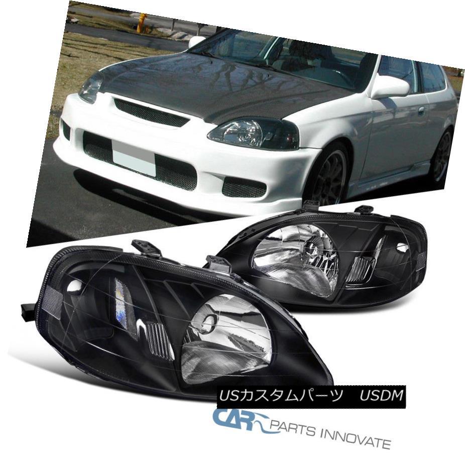 ヘッドライト For 1999-2000 Honda Civic JDM Replacement Black Clear Headlights Head Lamps Pair 1999-2000ホンダシビックJDM交換用ブラッククリアヘッドライトヘッドランプペア