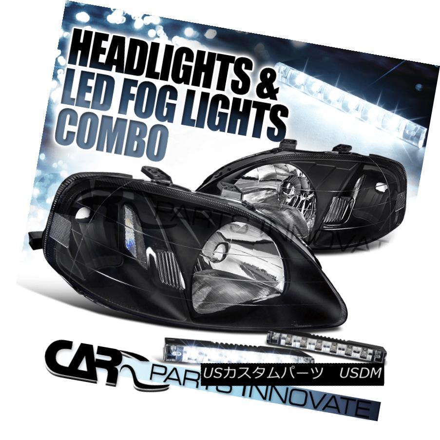 ヘッドライト Fit 99-00 Honda Civic Diamond Black Headlights+White 6-LED Bumper Fog Lamps フィット99-00ホンダシビックダイヤモンドブラックヘッドライト+ Whi 6-LEDバンパーフォグランプ