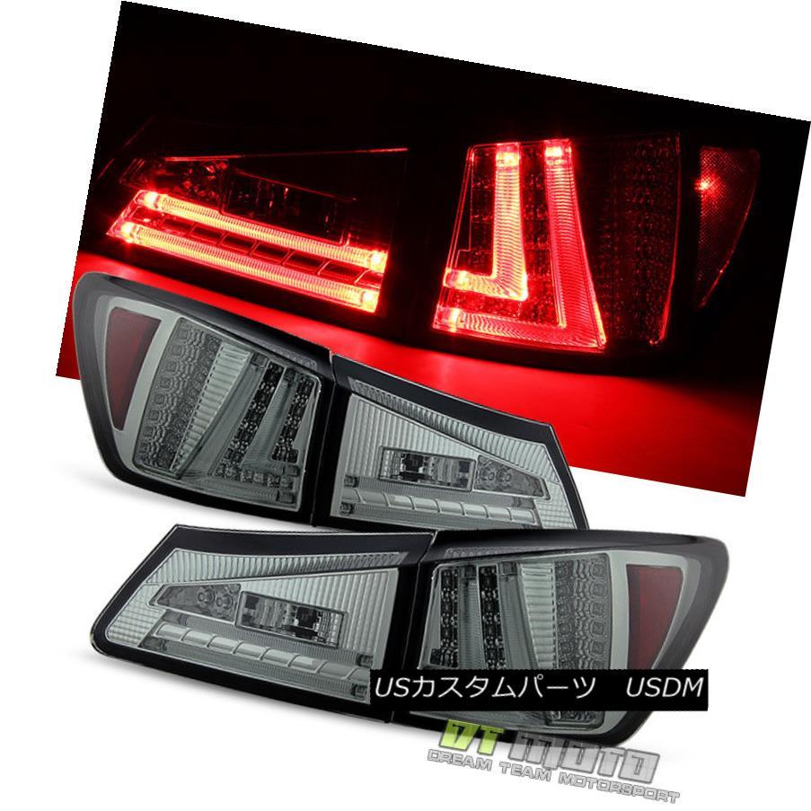 テールライト Smoked 2006-2008 Lexus IS250/IS350 LED Light Tube Tail Lights Lamp Left+Right スモーク2006-2008レクサスIS250 / IS350 LEDライトチューブテールライトランプ左+右