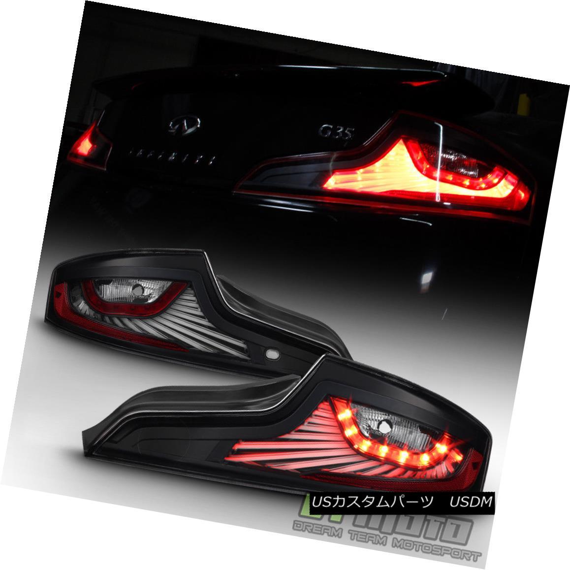テールライト Black For 2006-2007 G35 Skyline Sport 2-Door Coupe LED Tail Lights Brake Lamps ブラック2006-2007 G35スカイラインスポーツ2ドアクーペLEDテールライトブレーキランプ