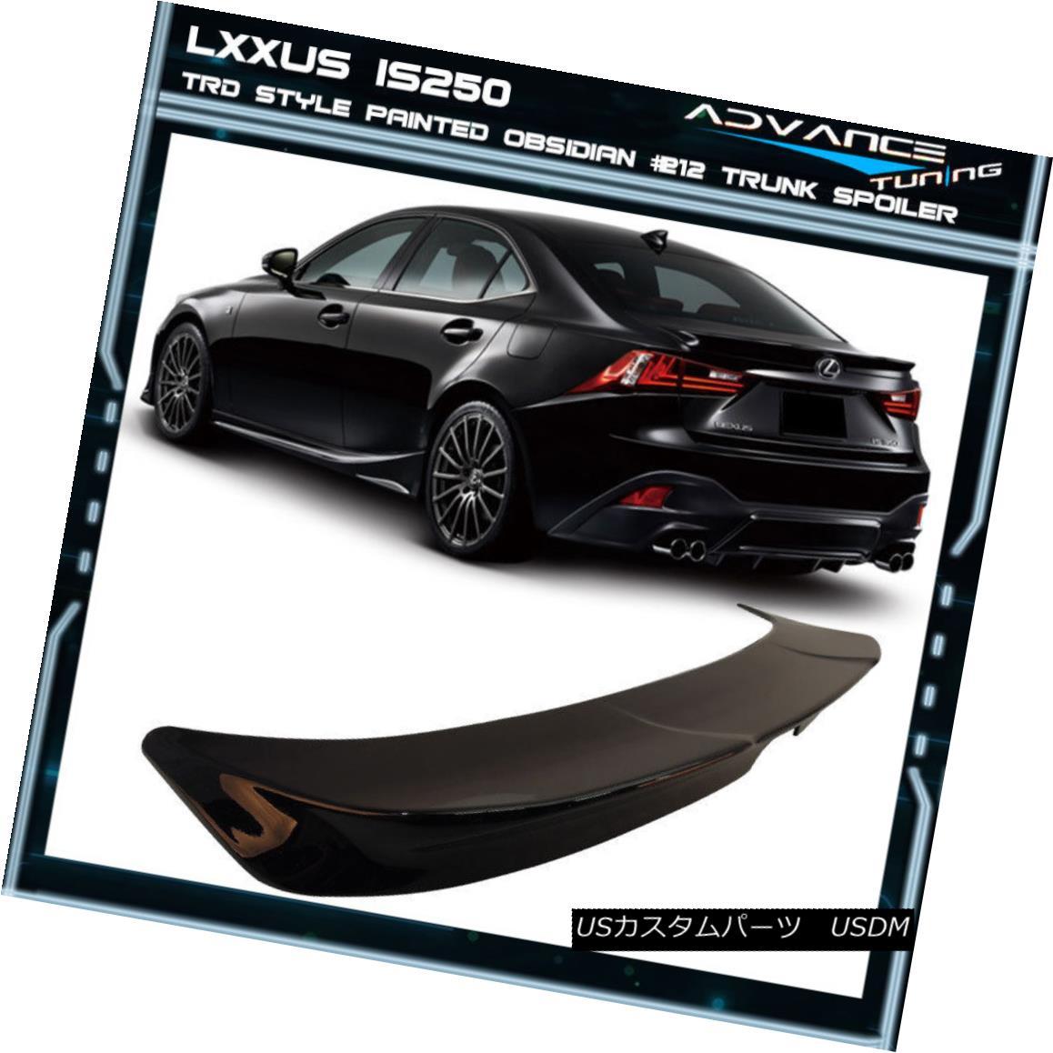 エアロパーツ Fits 14-16 IS250 Painted Color Obsidian Black #212 TRD Style Trunk Spoiler (ABS) フィット14-16 IS250塗装色オブシディアンブラック#212 TRDスタイルトランクスポイラー(ABS)