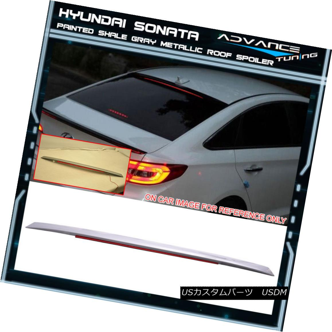エアロパーツ Fit 15-17 Sonata LF OE Style Painted Roof Spoiler LED #V8S Shale Gray Metallic フィット15-17ソナタLF OEスタイル塗装ルーフスポイラーLED#V8Sシェールグレーメタリック