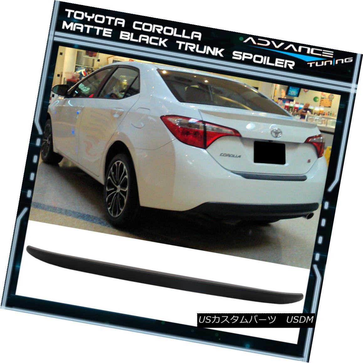 エアロパーツ Fits 14-18 Toyota Corolla Sedan OE Factory Matte Black Trunk Spoiler Wing - ABS フィット14-18トヨタカローラセダンOE工場マットブラックトランクスポイラーウィング - ABS