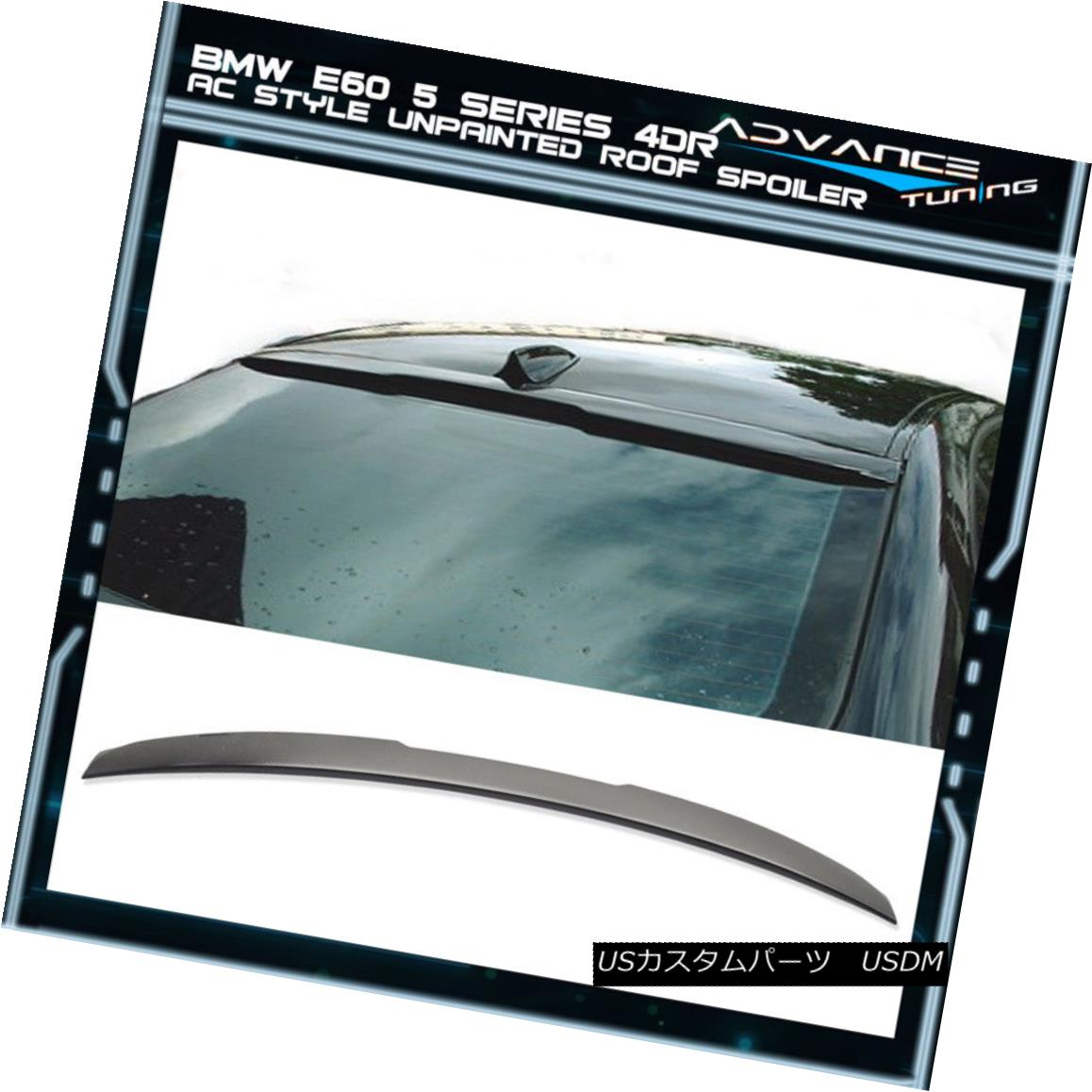 エアロパーツ 04-10 BMW E60 5-Series Sedan 4Dr 4Door Unpainted ABS Rear AC Style Roof Spoiler 04-10 BMW E60 5シリーズセダン4Dr 4ドア無塗装ABSリアACスタイルルーフスポイラー