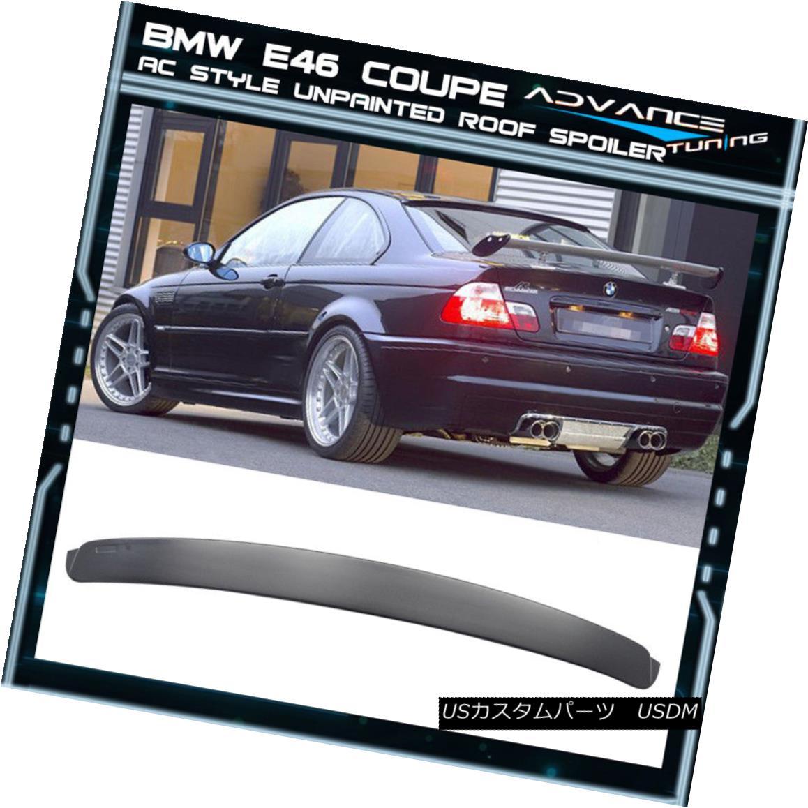 エアロパーツ 99-05 BMW E46 3-Series M3 Coupe 2Dr 2Door Unpainted ABS AC Rear Roof Spoiler 99-05 BMW E46 3シリーズM3クーペ2Dr 2ドア無塗装ABS ACリアルーフスポイラー