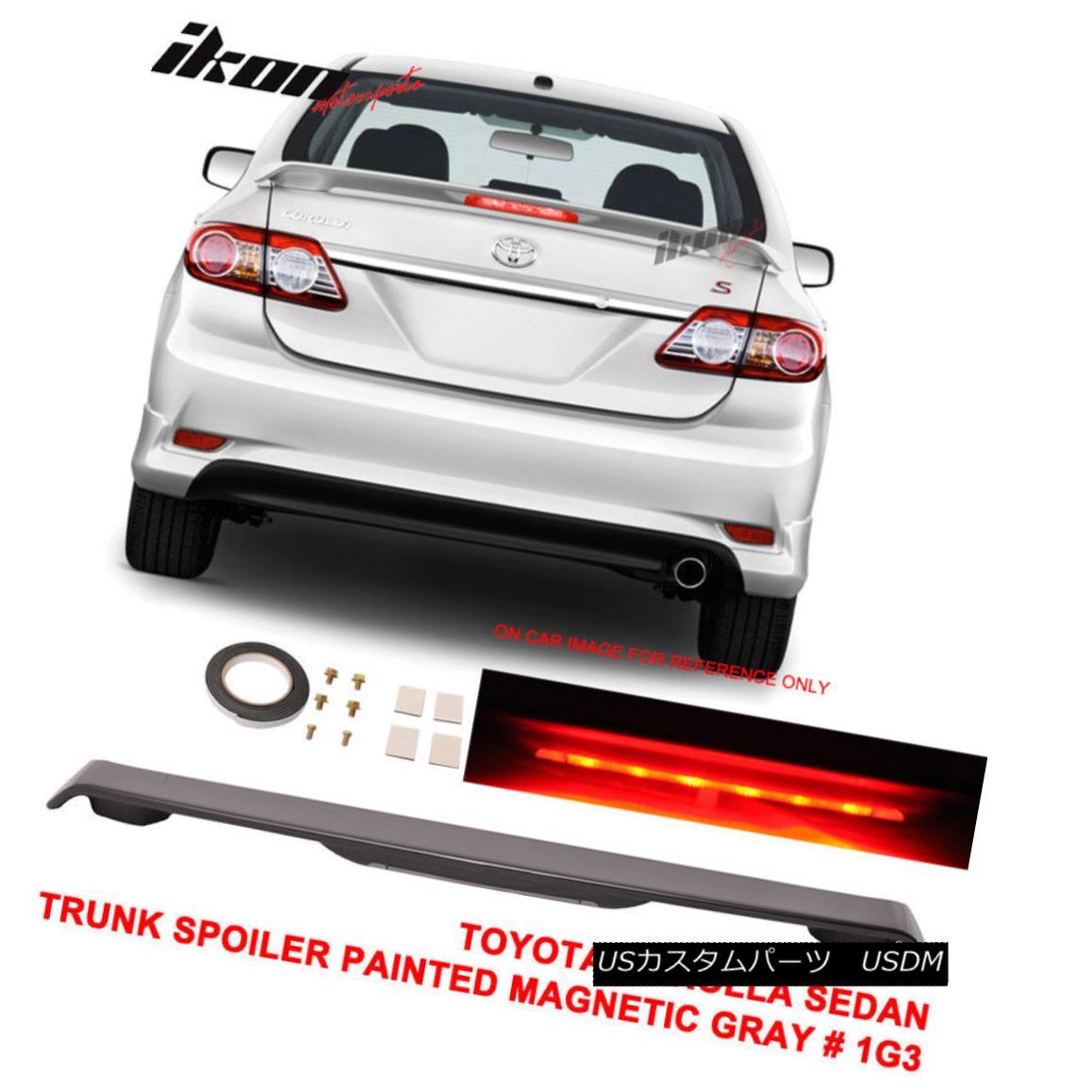 エアロパーツ 09-13 Toyota Corolla 4D Trunk Spoiler Painted Magnetic Gray # 1G3 LED Light 09-13トヨタカローラ4Dトランクスポイラー塗装磁気グレー#1G3 LEDライト