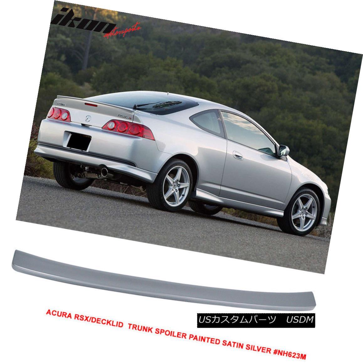 エアロパーツ 02-06 Acura RSX OE Style Trunk Spoiler Decklid Painted Satin Silver #NH623M 02-06アキュラRSX OEスタイルトランクスポイラーデクライド塗装サテンシルバー#NH623M