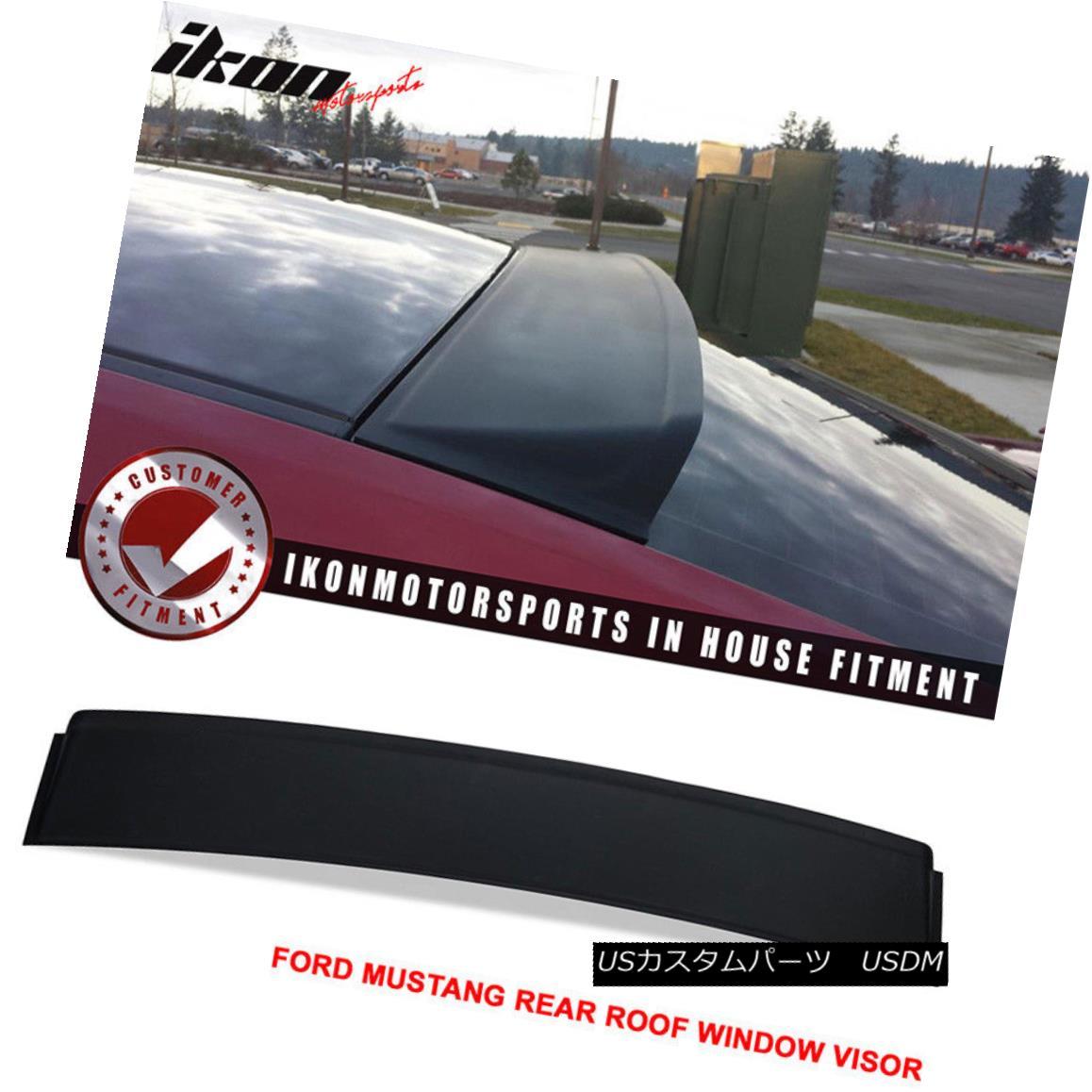 エアロパーツ For 05-14 Ford Mustang Rear Roof Window Visor Spoiler Black - PUR 05-14フォードマスタングリアルーフウィンドウバイザースポイラーブラック - PUR