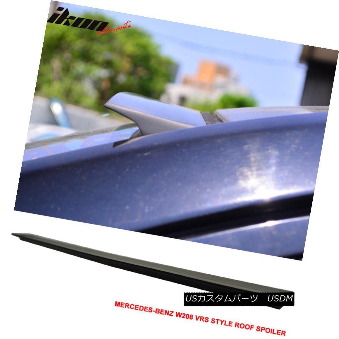 エアロパーツ For 98-02 BENZ W208 2DR VRS Style Roof Spoiler Wing Unpainted - PUF 98-02用BENZ W208 2DR VRSスタイルルーフスポイラーウイング無塗装 - PUF