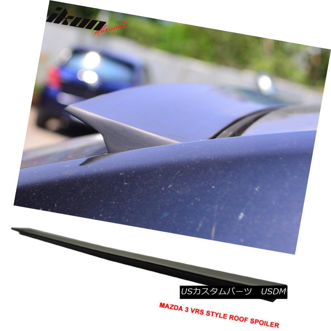 エアロパーツ For 14-17 Mazda 3 4D VRS Style Roof Spoiler Wing Unpainted - PUF 14-17マツダ3 4D VRSスタイルルーフスポイラーウイング無塗装 - PUF