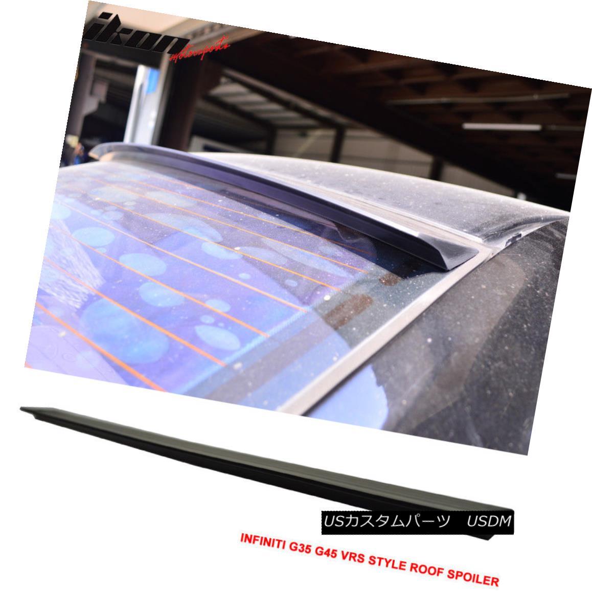 エアロパーツ For 03-07 Infiniti G35 G45 2D V35 VRS Style Roof Spoiler Wing Unpainted - PUF 03-07インフィニティG35 G45 2D V35 VRSスタイルルーフスポイラーウイング未塗装 - PUF