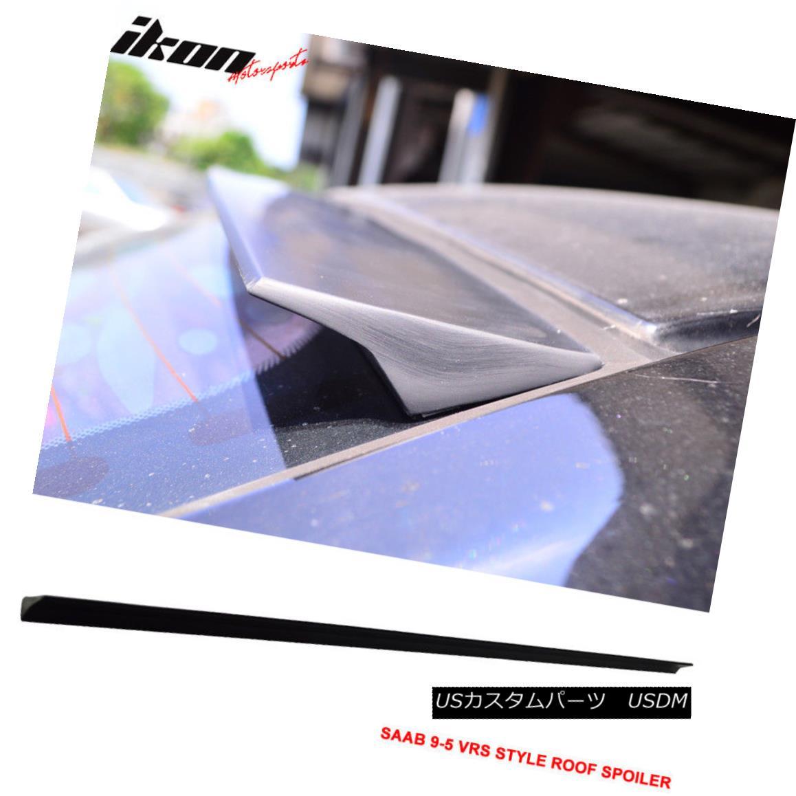 エアロパーツ 10-12 SAAB 9-5 VRS Style Unpainted Rear Roof Spoiler Wing Visor - PUF 10-12 SAAB 9-5 VRSスタイル未塗装リアルーフスポイラーウイングバイザー - PUF