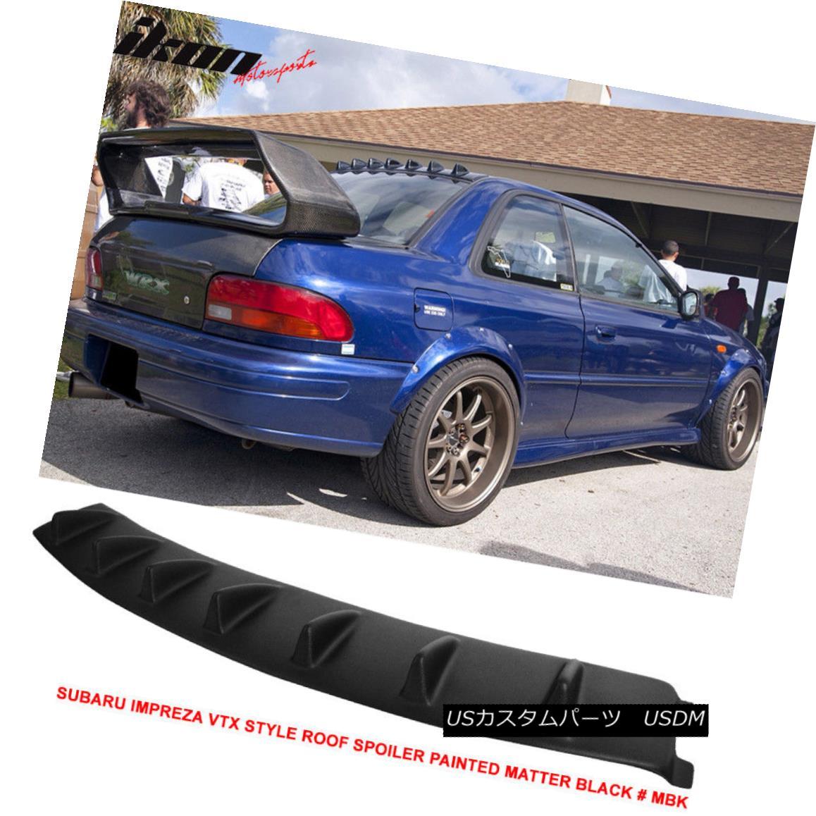 エアロパーツ For 93-01 Subaru Impreza VTX VG Style Roof Fin Spoiler Painted Matter Black #MBK 93-01用スバルインプレッサVTX VGスタイルルーフフィンスポイラーペイントマターブラック#MBK