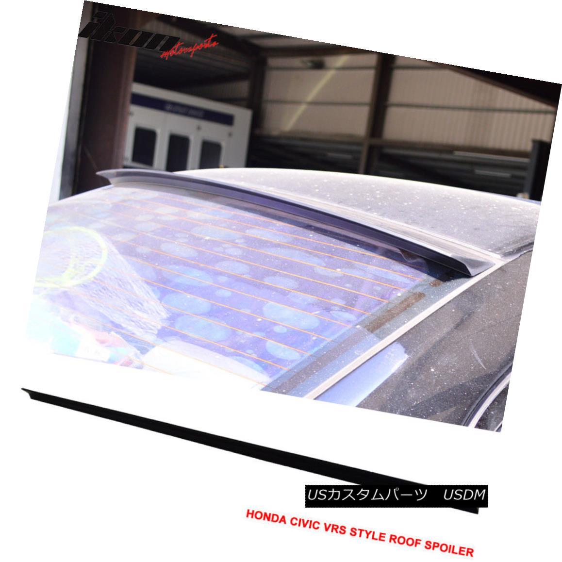エアロパーツ 01-05 Honda Civic 7th 2Dr 4Dr VRS Style Roof Spoiler Unpainted Black - PUF 01-05ホンダシビック7th 2Dr 4Dr VRSスタイルルーフスポイラー無塗装黒 - PUF