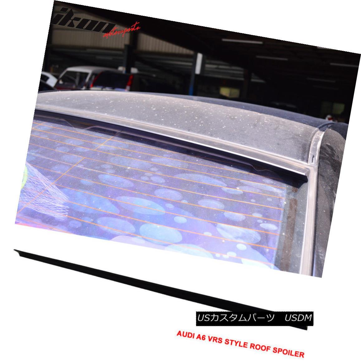 エアロパーツ 05-11 Audi A6 C6 VRS Style Roof Spoiler Unpainted Black - PUF 05-11 Audi A6 C6 VRSスタイルルーフスポイラー無塗装黒 - PUF