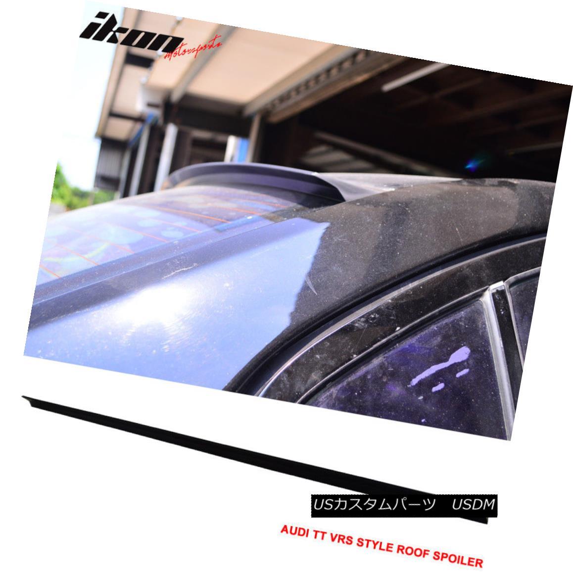 エアロパーツ 07-14 Audi TT 8J VRS Style Roof Spoiler Unpainted Black - PUF 07-14 Audi TT 8J VRSスタイルルーフスポイラー無塗装黒 - PUF