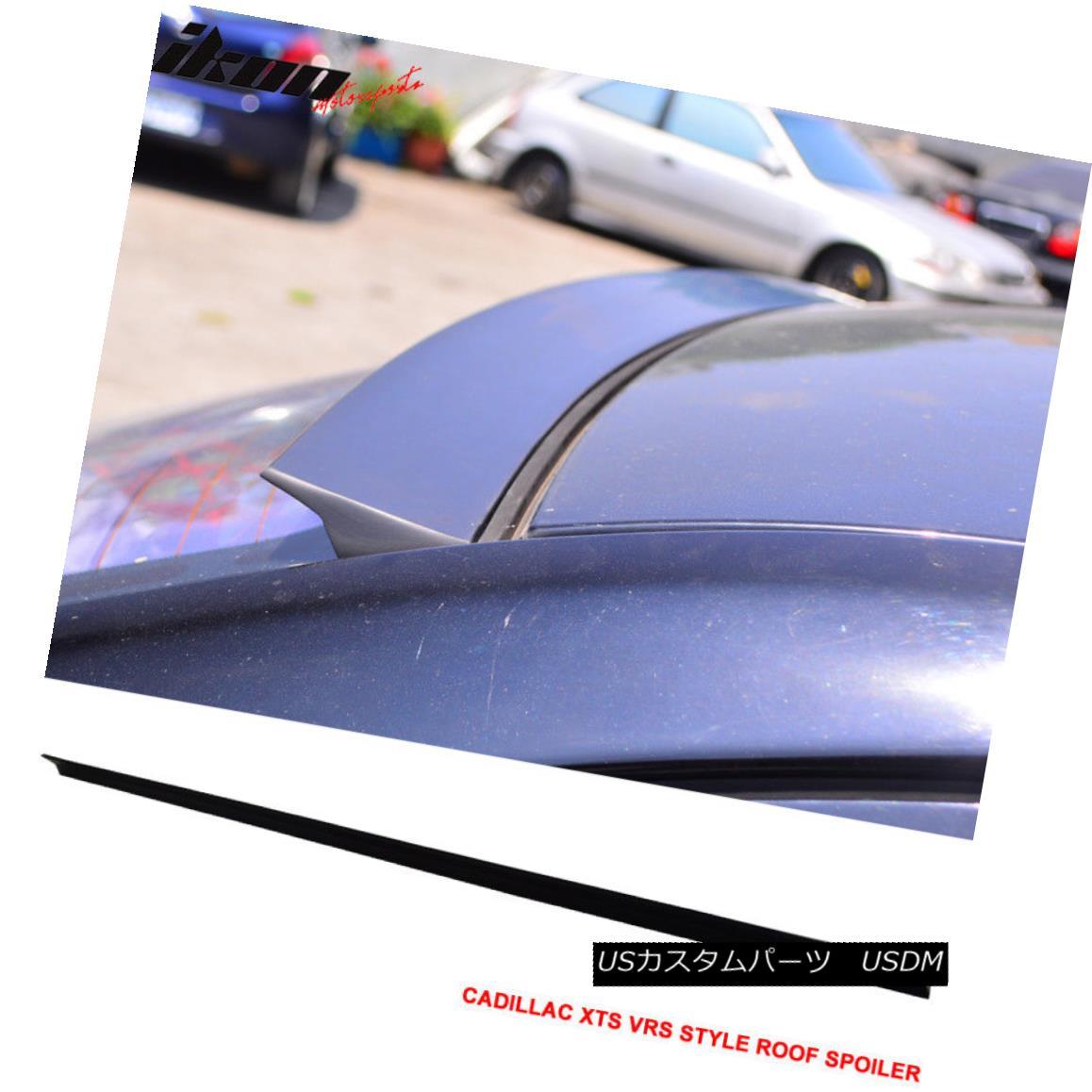 エアロパーツ 13-17 Cadillac XTS 4Dr VRS Style Roof Spoiler Unpainted Black - PUF 13-17キャデラックXTS 4Dr VRSスタイルルーフスポイラー無塗装黒 - PUF