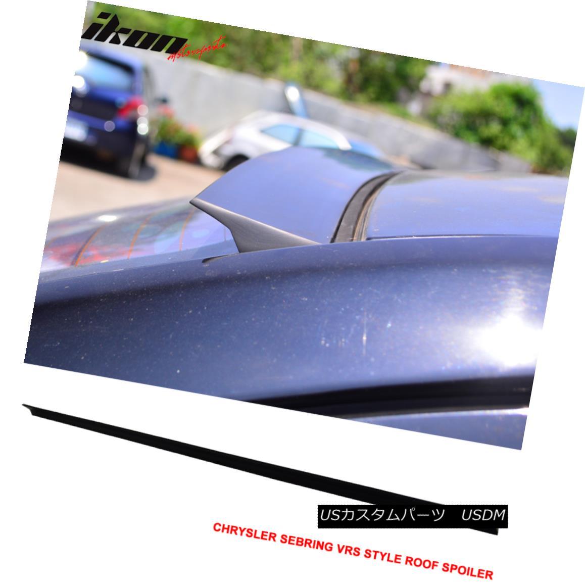 エアロパーツ 07-10 Chrysler Sebring 4Dr 3rd VRS Roof Spoiler Unpainted Black - PUF 07-10クライスラーセブリング4Dr第3回VRSルーフスポイラー無塗装ブラック - PUF