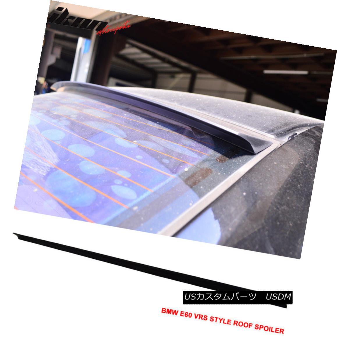 エアロパーツ 04-10 BMW E60 VRS Style Roof Spoiler Unpainted Black - PUF 04-10 BMW E60 VRSスタイルルーフスポイラー無塗装黒 - PUF