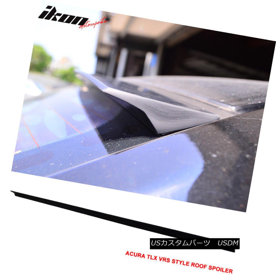 エアロパーツ 15-18 Acura TLX 4Dr VRS Style Roof Spoiler Unpainted Black - PUF 15-18 Acura TLX 4Dr VRSスタイルルーフスポイラー無塗装黒 - PUF