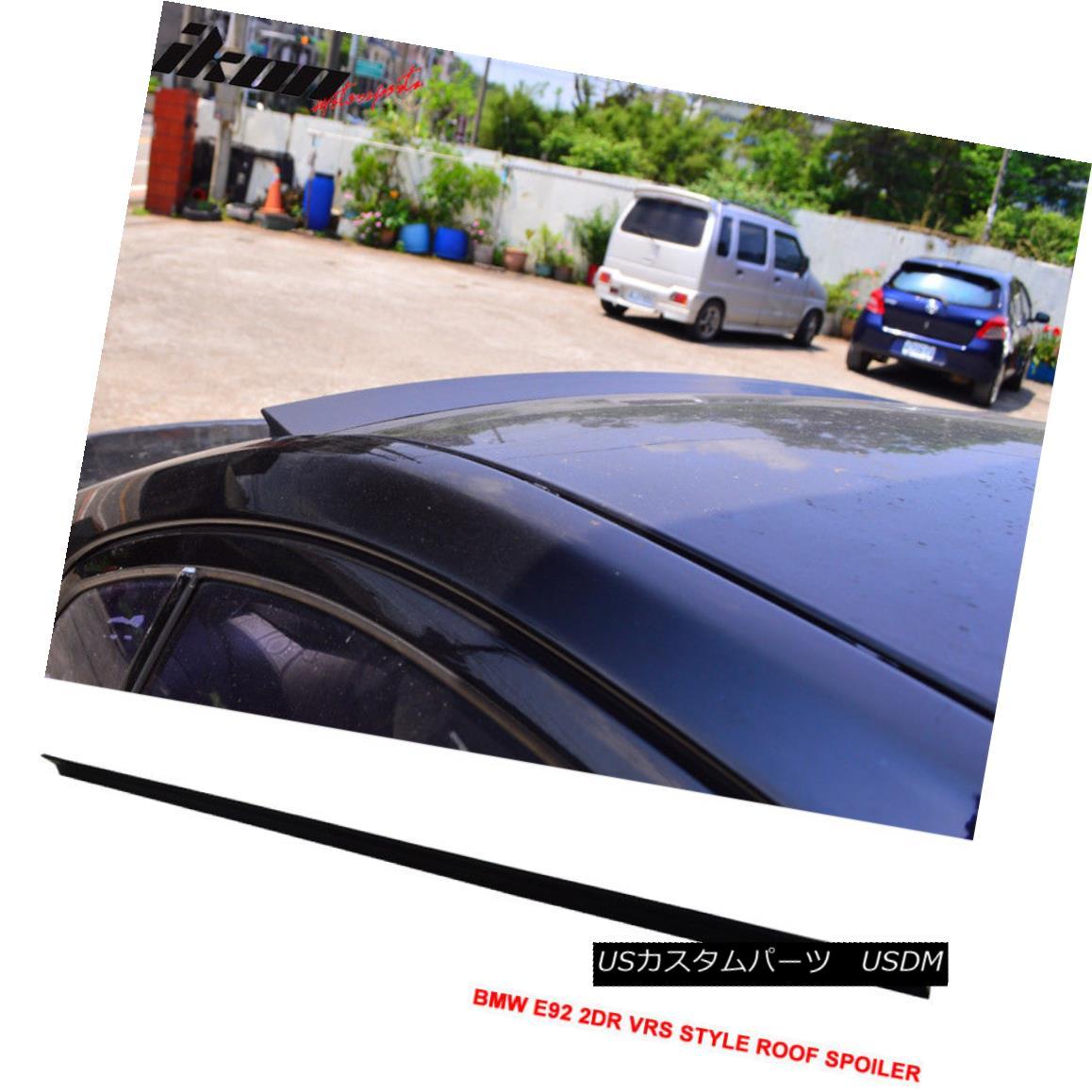 エアロパーツ 07-13 BMW E92 2Dr VRS Style Roof Spoiler Unpainted Black - PUF 07-13 BMW E92 2Dr VRSスタイルルーフスポイラー無塗装黒 - PUF