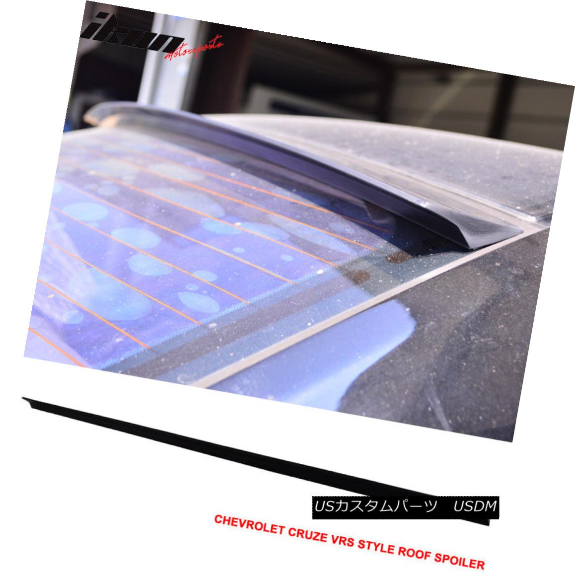 エアロパーツ 11-15 Chevrolet Cruze J300 4Dr VRS Style Roof Spoiler Unpainted Black - PUF 11-15シボレークルーズJ300 4Dr VRSスタイルルーフスポイラー無塗装黒 - PUF