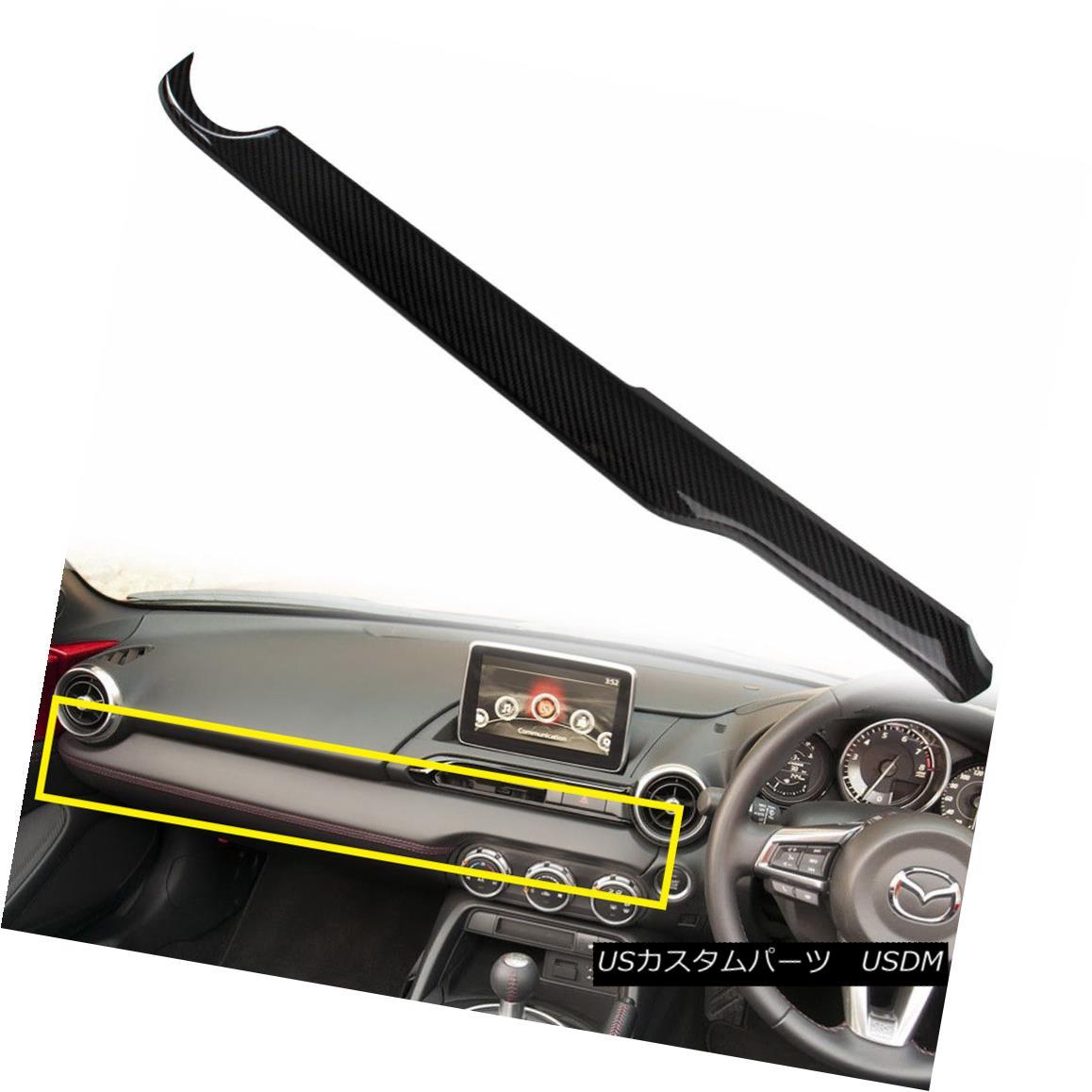 エアロパーツ Carbon Miata MX-5 ND 4th Center Console Panel Trim Right Drive 2017 For Mazda カーボンMiata MX-5 ND 4thセンターコンソールパネルトリムライトドライブ2017マツダ用