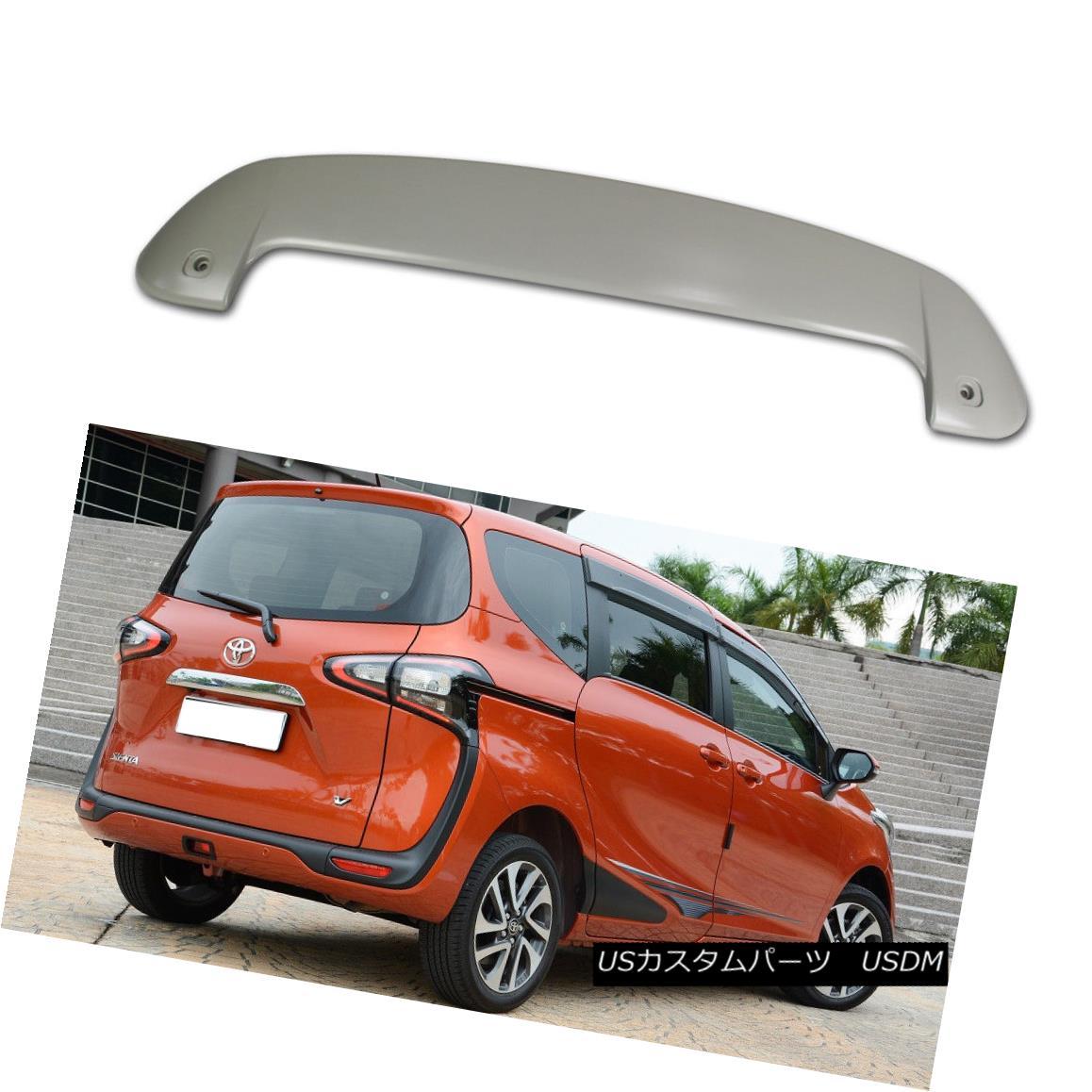 エアロパーツ Painted For TOYOTA 2nd Sienta 5D Hatchback Rear Trunk / Roof Spoiler ABS NEW 18 塗装トヨタ第2シエンタ5Dハッチバックリアトランク/ルーフスポイラーABS NEW 18