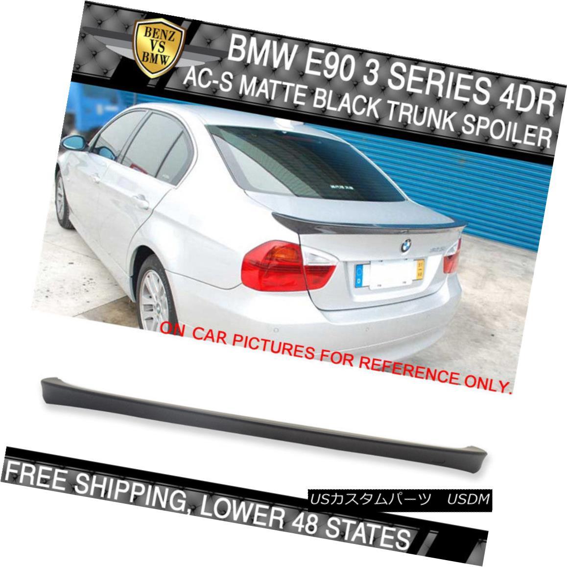 エアロパーツ USA Stock 06-11 BMW E90 3 Series 4Dr AC-S Trunk Spoiler Wing Painted Matte Black USA在庫06-11 BMW E90 3シリーズ4Dr AC-Sトランク・スポイラーウイング・ペイント・マット・ブラック