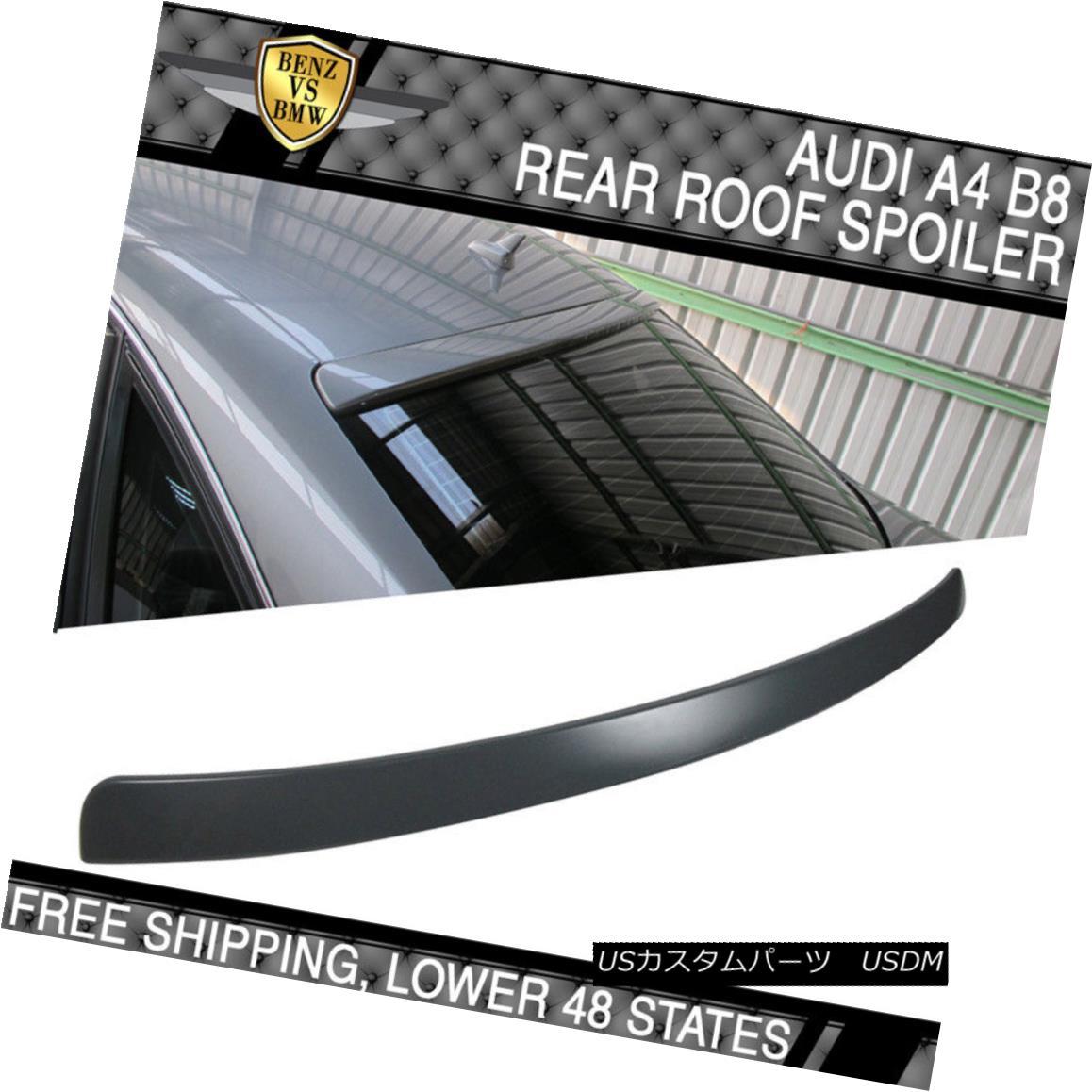 エアロパーツ 09-14 Audi A4 Quattro B8 4Dr Unpainted ABS Roof Spoiler 09-14アウディA4クワトロB8 4Dr無塗装ABSルーフスポイラー