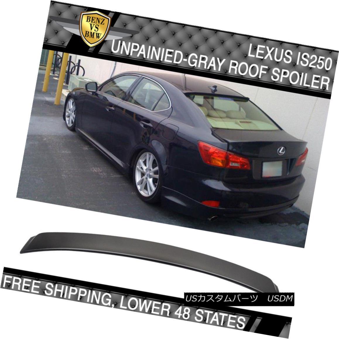 エアロパーツ For 06-13 Lexus IS250 IS350 4Dr OE Style Rear Roof Spoiler ABS 06-13レクサスIS250 IS350 4Dr OEスタイルリアルーフスポイラーABS
