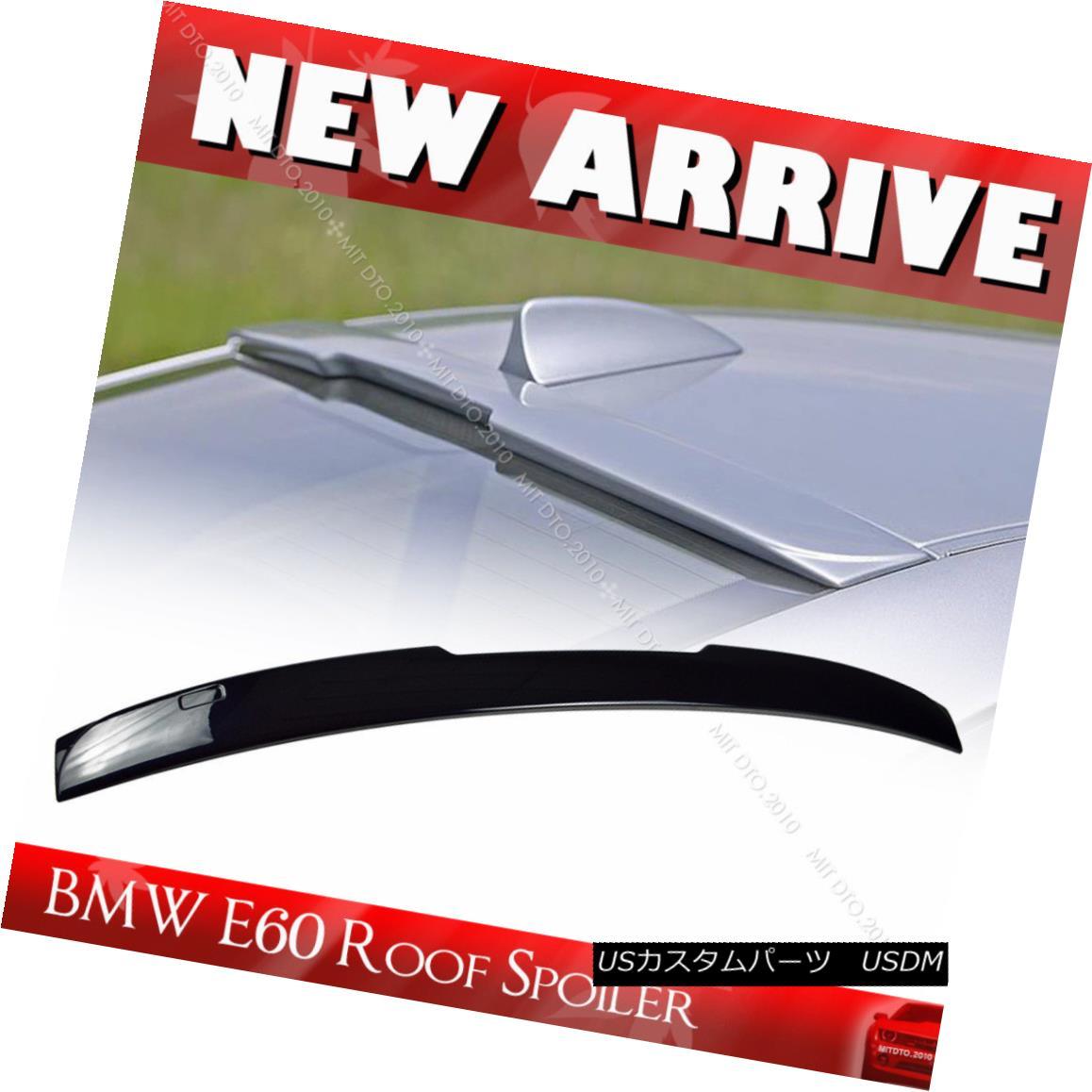 エアロパーツ 2004-2010 4D M5 Sedan Painted #416 BMW 5-Series E60 Rear A Style Roof Spoiler 2004-2010 4D M5セダン塗装#416 BMW 5シリーズE60リアAスタイルルーフスポイラー