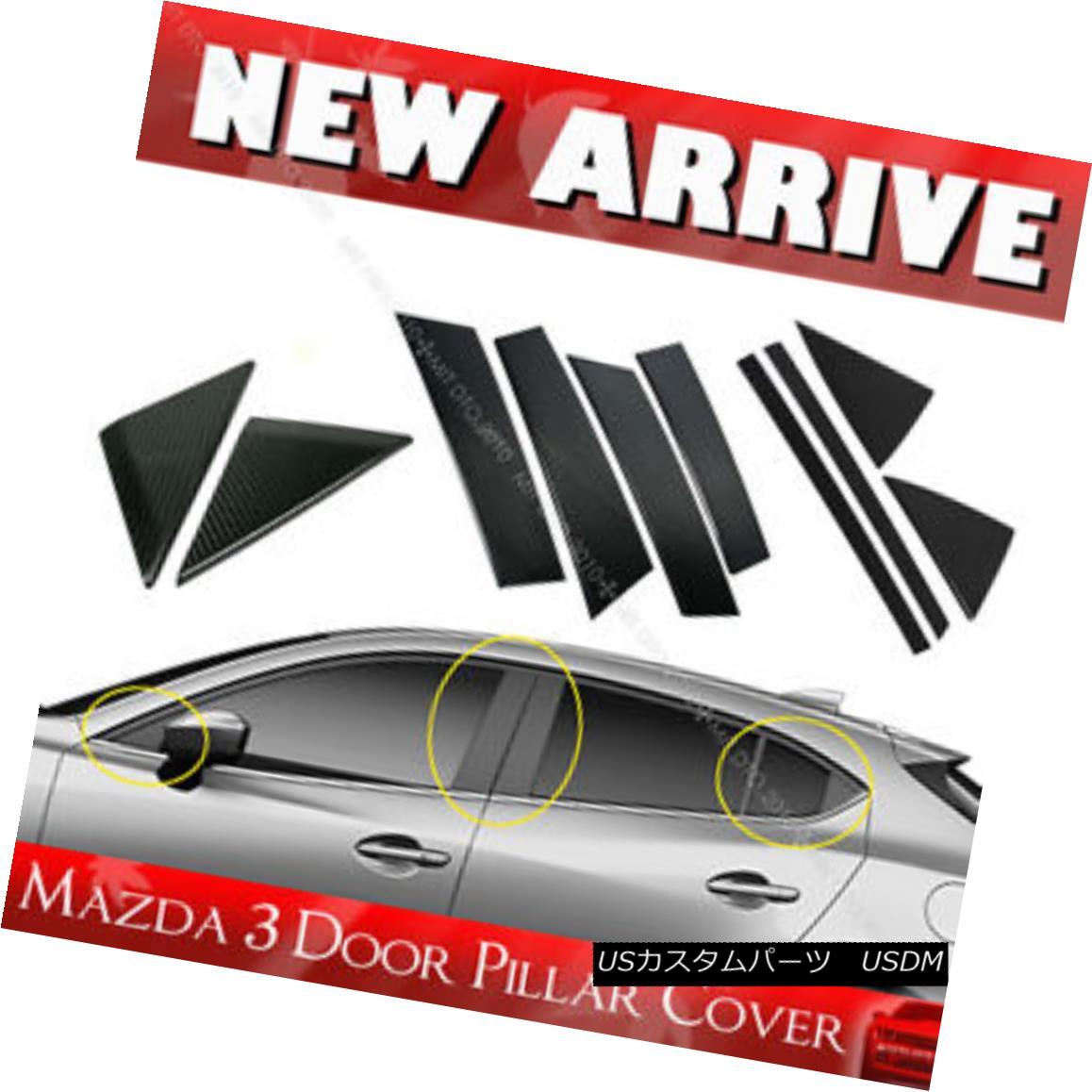エアロパーツ Carbon For Mazda 3 4D 5D Hatchback Side Pillar Post Cover Cap 14 17 GS GX カーボンマツダ3 4D 5Dハッチバックサイドピラーポストカバーキャップ14 17 GS GX