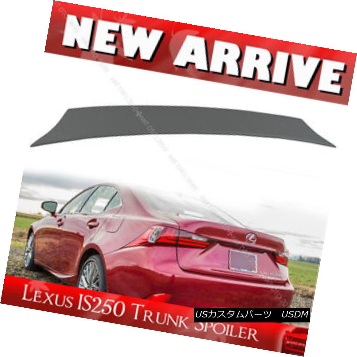エアロパーツ Painted For LEXUS IS300h IS250 IS350 4D Sedan V-Look Trunk Spoiler 2016 レクサスIS300h IS250 IS350 4DセダンVルックトランク・スポイラー2016
