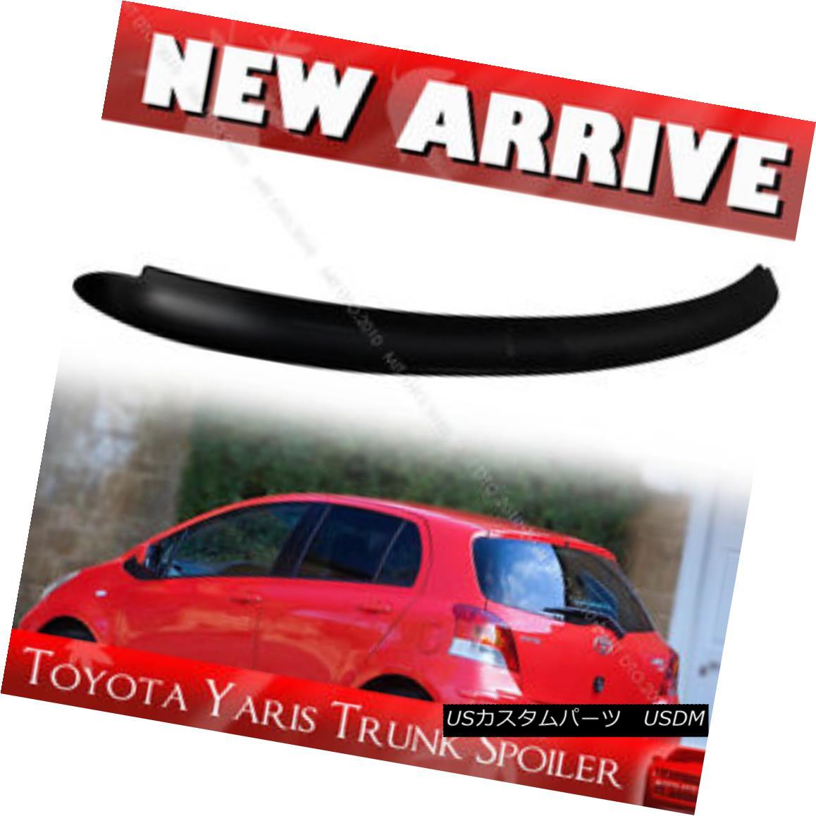 エアロパーツ Unpainted For TOYOTA Yaris 2nd Hatchback OE Type Roof Spoiler 06-11 LE RS TOYOTA Yaris 2ndハッチバックOEタイプルーフスポイラー06-11 LE RS