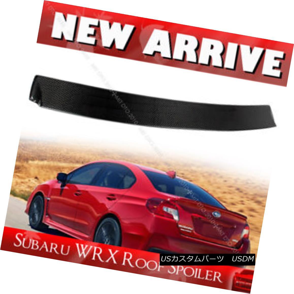 エアロパーツ Carbon D Style Roof Window Spoiler For SUBARU WRX STI Sedan 2017 SUBARU WRX STIセダン2017用カーボンDスタイルルーフウィンドウ・スポイラー