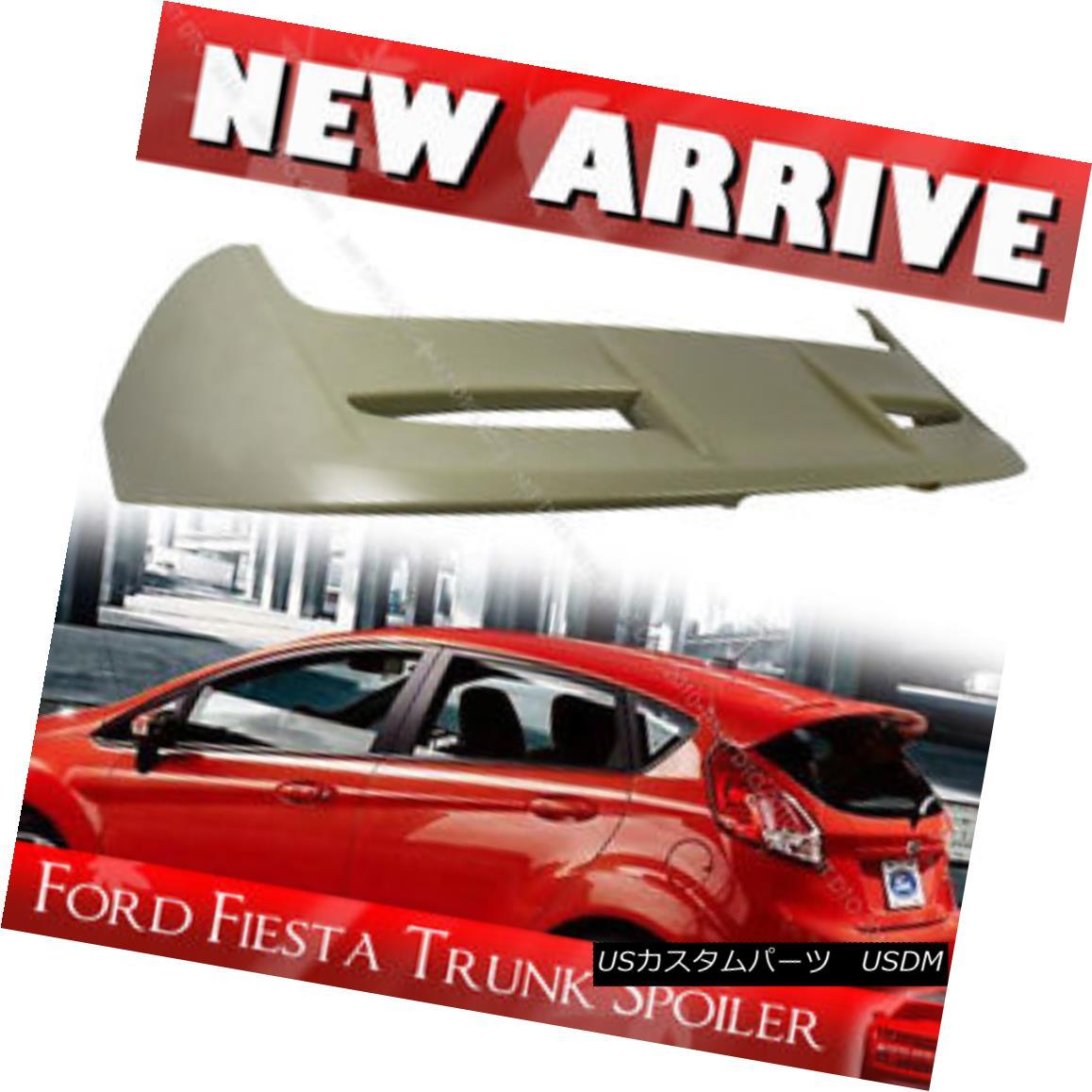 エアロパーツ Unpainted For Ford 6th Fiesta Hatchback OE Type Light Spoiler Wing 11 16 フォード6thフィエスタハッチバックOEタイプライトスポイラーウイング11 16未塗装