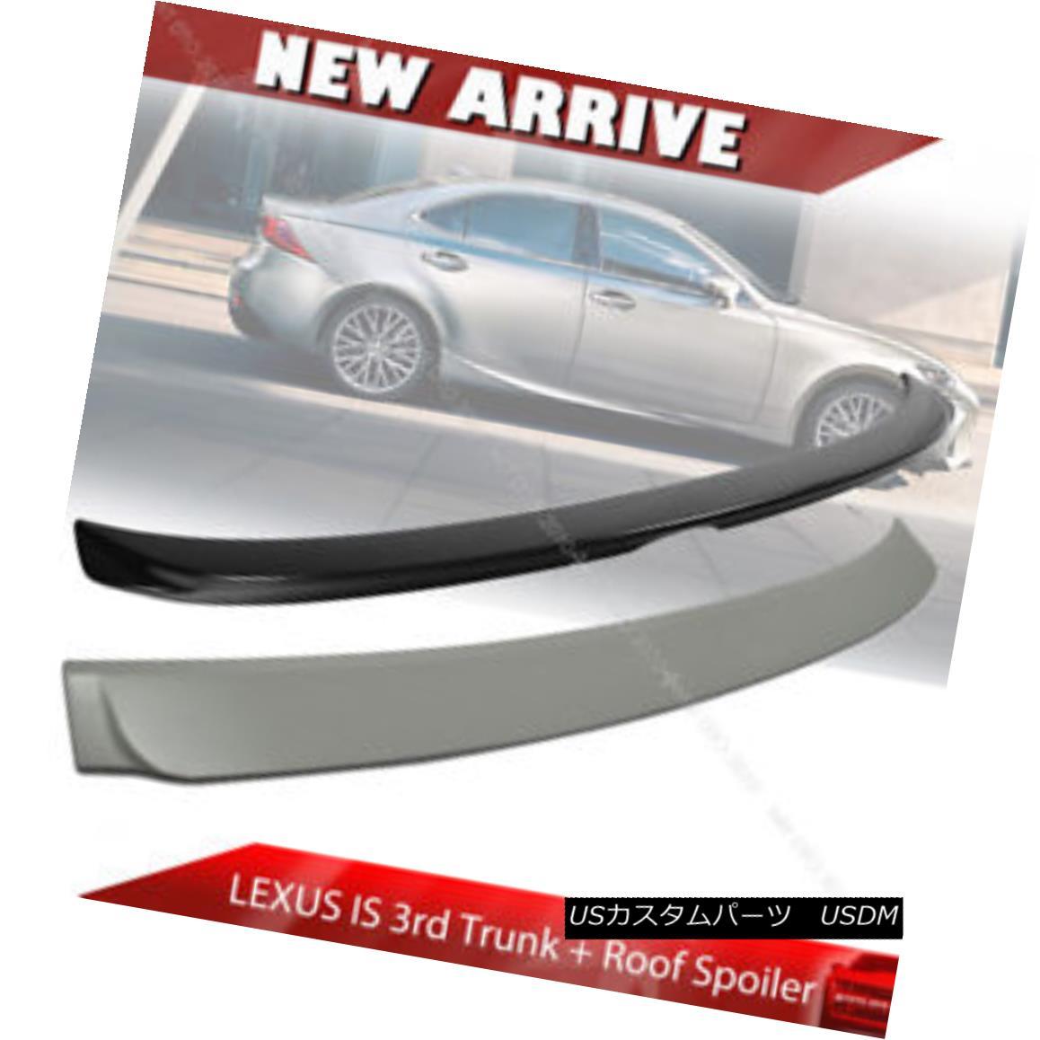エアロパーツ 2017 Painted For Lexus IS250 IS200t IS F Sedan Trunk Spoiler & Roof Spoiler 2017塗装されたレクサスIS250 IS200t IS Fセダントランクスポイラー& ルーフスポイラー
