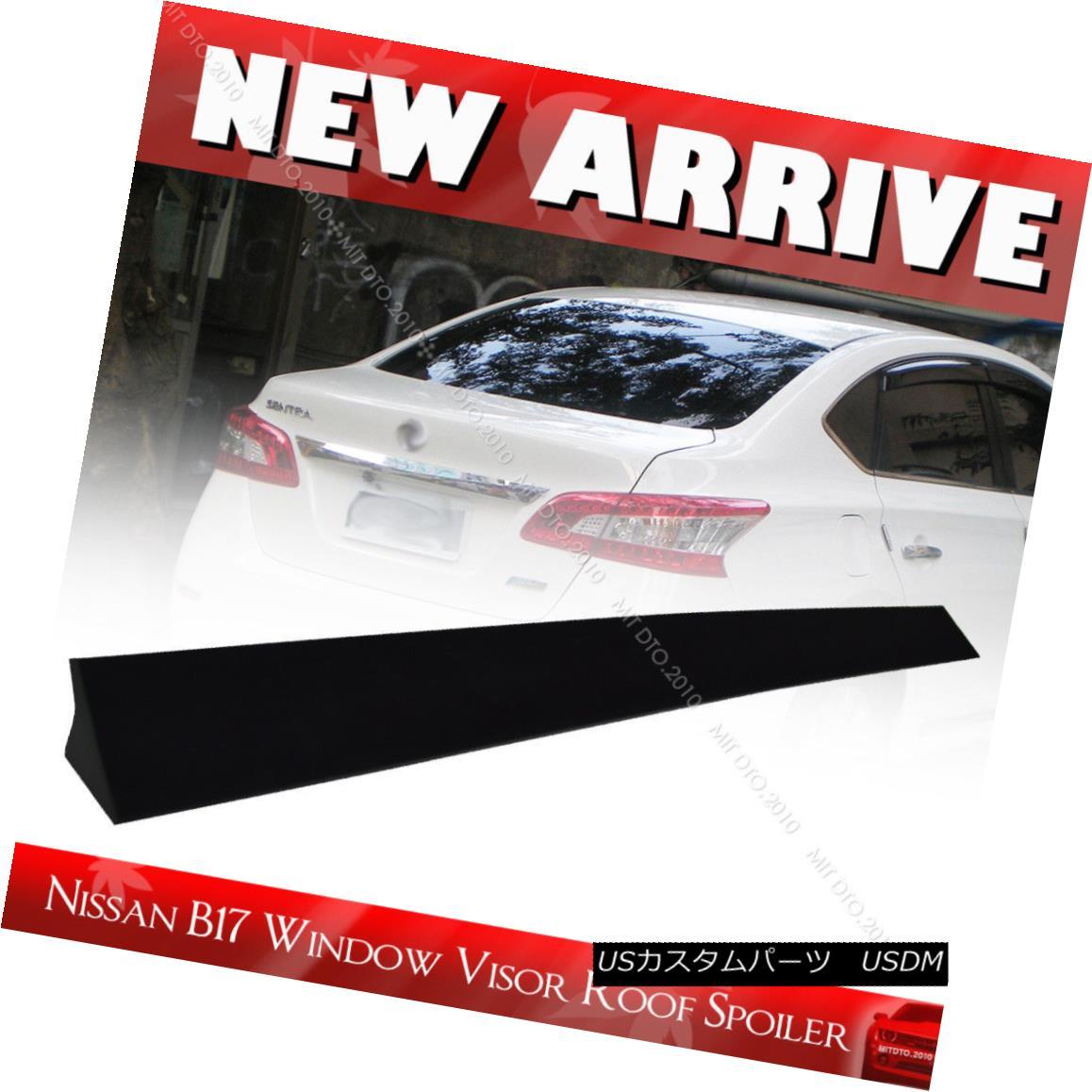 エアロパーツ Unpainted FOR Nissan Sentra B17 Sedan Window Roof Spoiler 13-15 SR SL 未塗装FOR Nissan Sentra B17セダンウィンドウルーフスポイラー13-15 SR SL