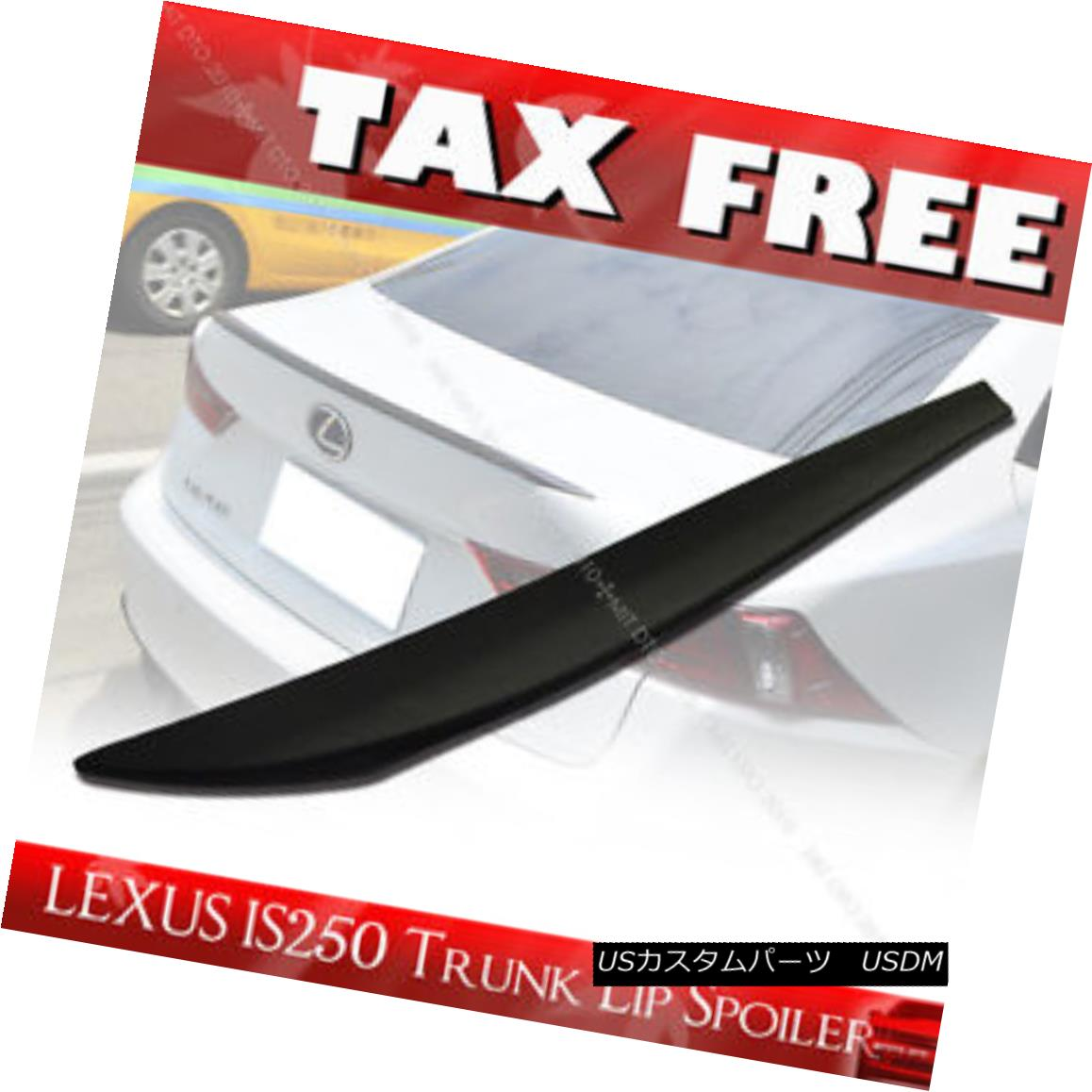 エアロパーツ Unpainted for Lexus IS250 IS350 IS F PUF Rear Trunk Lip Spoiler Wing§ レクサスIS250 IS350 IS F PUFリアトランクリップスポイラーウイング