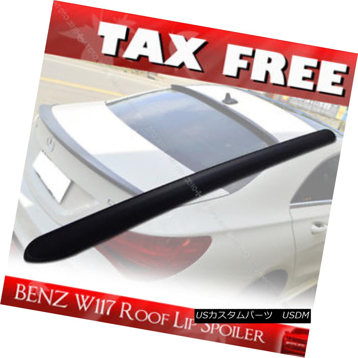 エアロパーツ Unpainted Mercedes BENZ C117 W117 PUF CLA180 Window Rear Roof Lip Spoiler§ 未塗装メルセデスベンツC117 W117 PUF CLA180ウインドリアルーフスポイラー