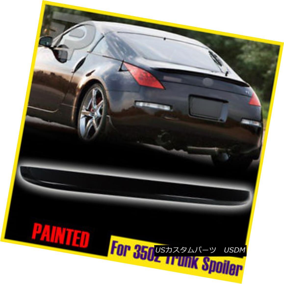 エアロパーツ Painted #KH3 Black 2D 350Z Z33 For Nissan Rear Trunk Spoiler 2003 2008 OE-Type 塗装#KH3黒2D 350Z Z33日産リアトランク・スポイラー2003 2008 OEタイプ