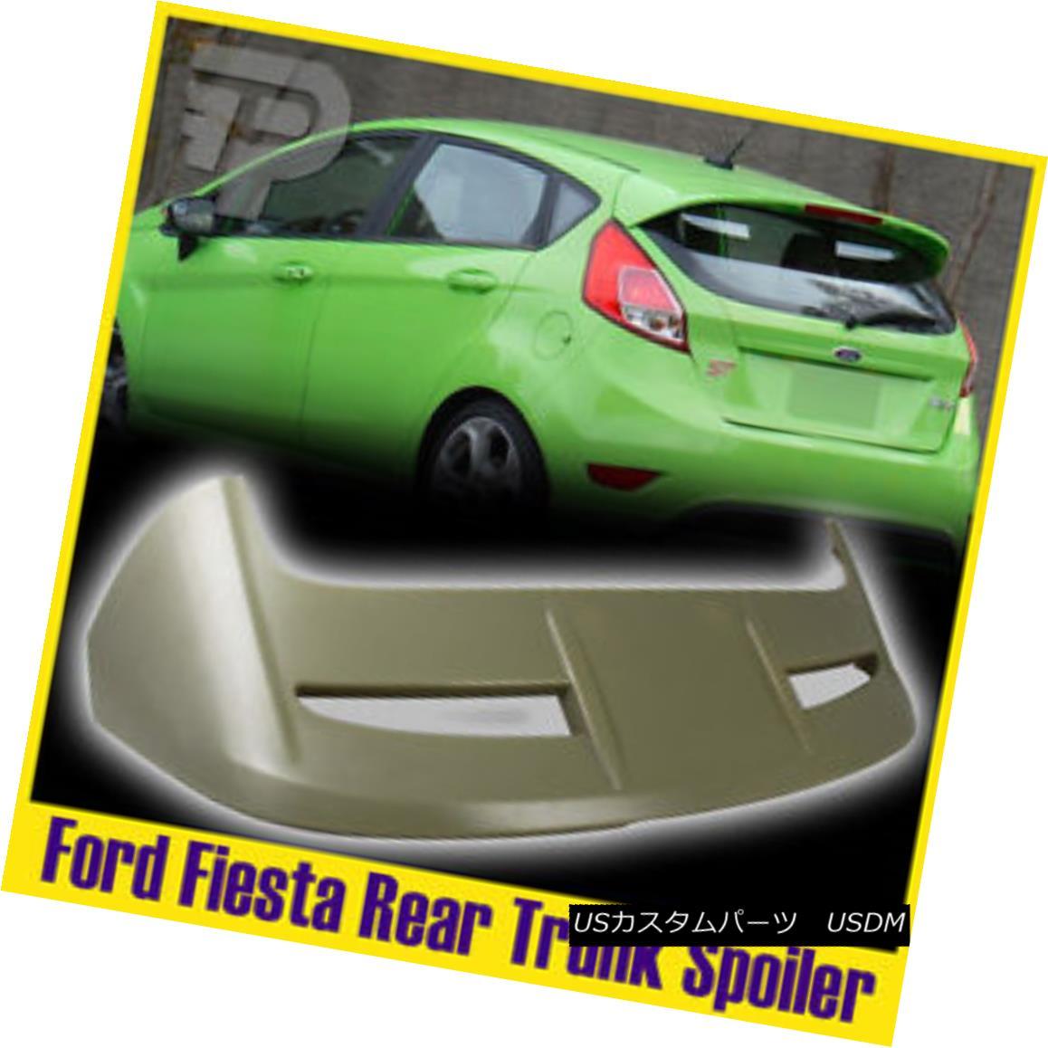 エアロパーツ For Ford Fiesta 6rd 4-Door Unpainted Rear Boot Roof Trunk Spoiler Wing 2016 SE フォードフィエスタ6rd 4ドア無塗装リア・ブートルーフ・トランク・スポイラー・ウイング2016 SE