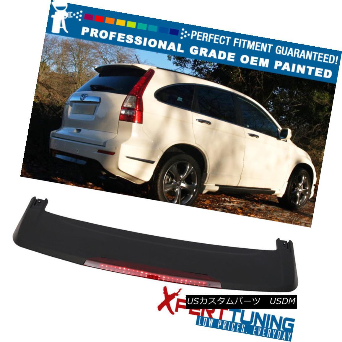 エアロパーツ Fit 07-11 Honda CRV OE Style Painted Roof Spoiler & LED Brake OEM Painted Color フィット07-11ホンダCRV OEスタイル塗装ルーフスポイラー& LEDブレーキOEM塗装色