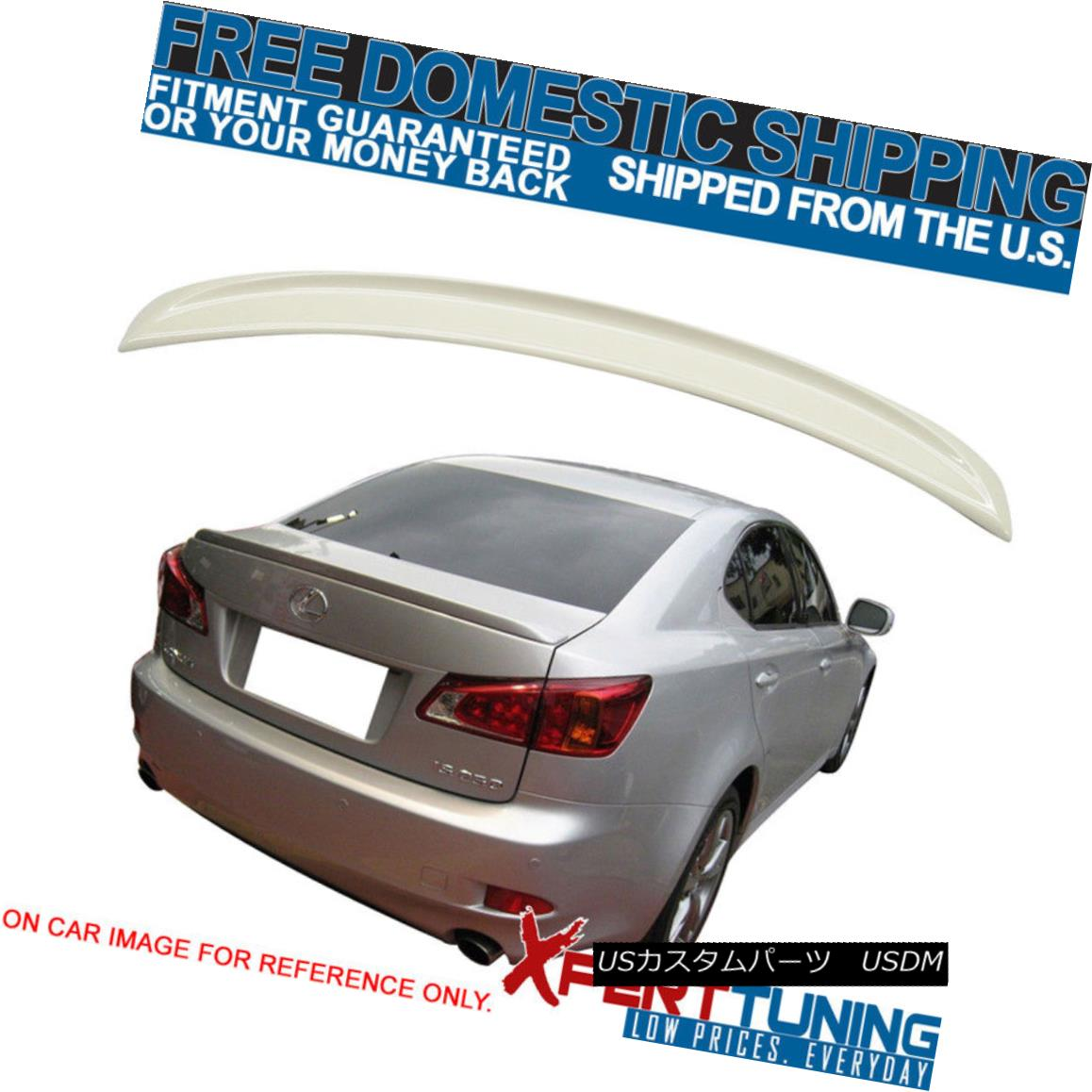 エアロパーツ Fit For 2006-2013 Lexus IS250 350 IS F 4Dr ISF Style #077 Painted Trunk Spoiler 2006-2013 Lexus IS250 350 IS F 4Dr ISFスタイル#077塗装トランク・スポイラー
