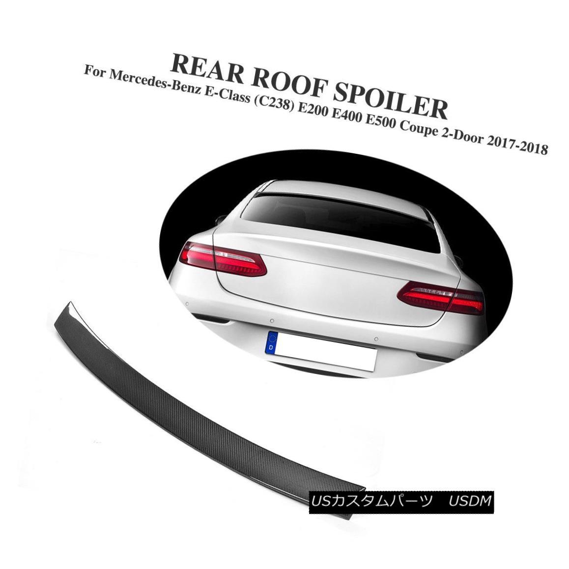 エアロパーツ Roof Spoiler Carbon Fiber Fit For Benz E-Class C238 E200 E400 E500 Coupe 17-18 ベンツEクラスC238 E200 E400 E500クーペ17-18用ルーフスポイラーカーボンファイバーフィット