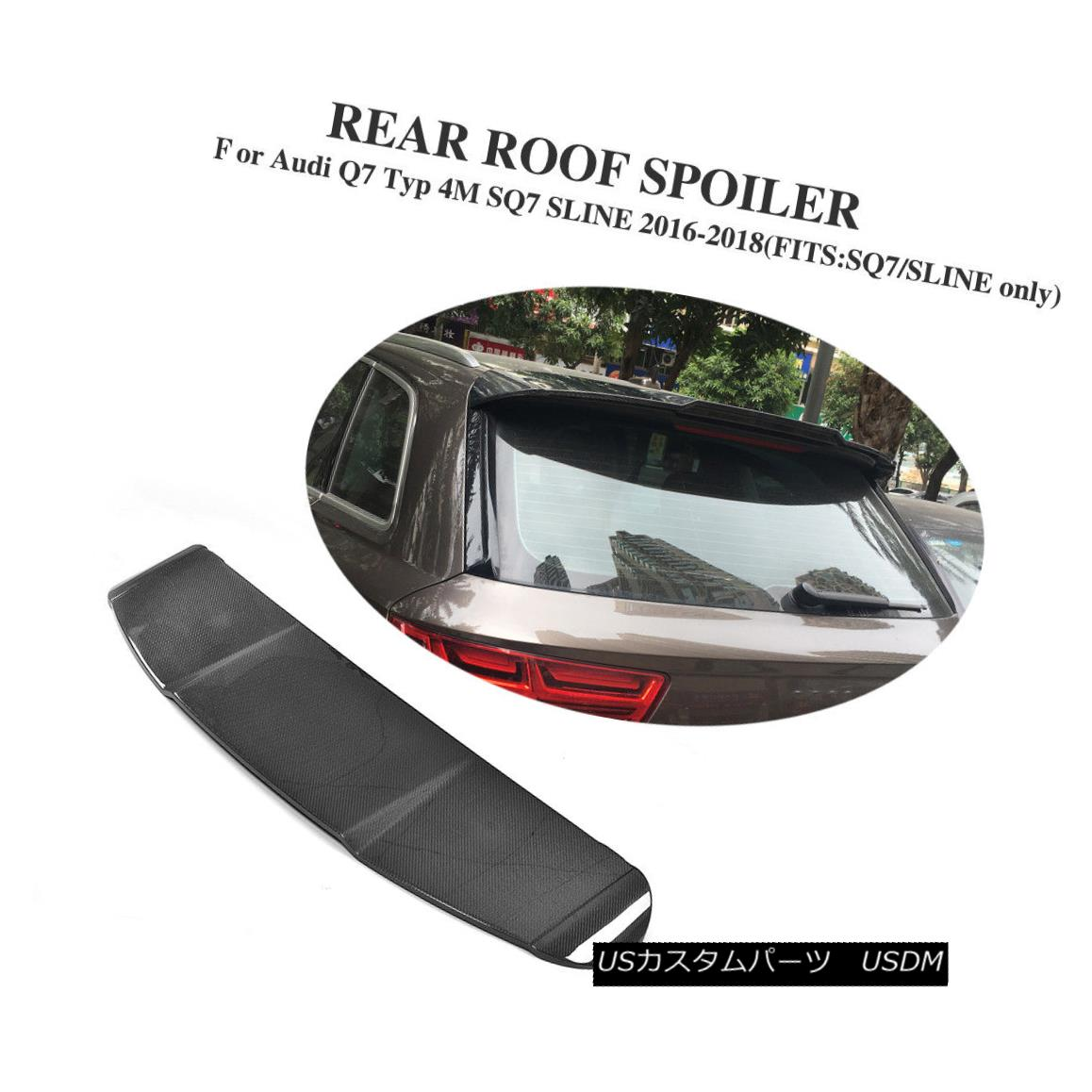 エアロパーツ Rear Roof Spoiler Tail Trunk Carbon Fiber Fit For Audi Q7 Typ 4M SQ7 SLINE 16-18 Audi Q7 Typ 4M SQ7 SLINE 16-18用リアルーフスポイラーテールトランクカーボンファイバーフィット