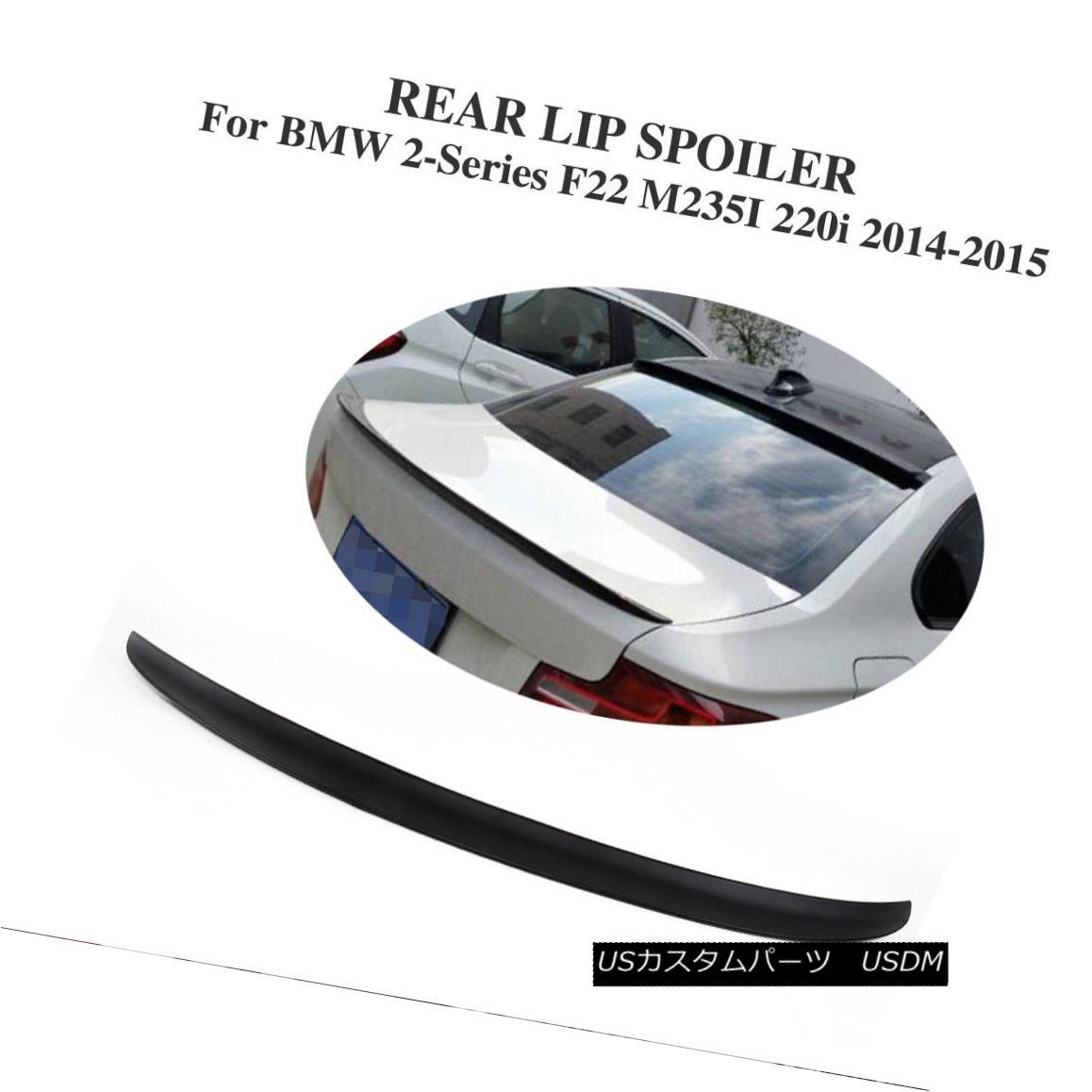 エアロパーツ ABS Rear Trunk Spoiler Tail Lid Wing For BMW 2-Series F22 M235i 220i 228i 14-15 BMW 2シリーズF22 M235i用ABSリアトランク・スポイラー・テール・リッド・ウイング220i 228i 14-15