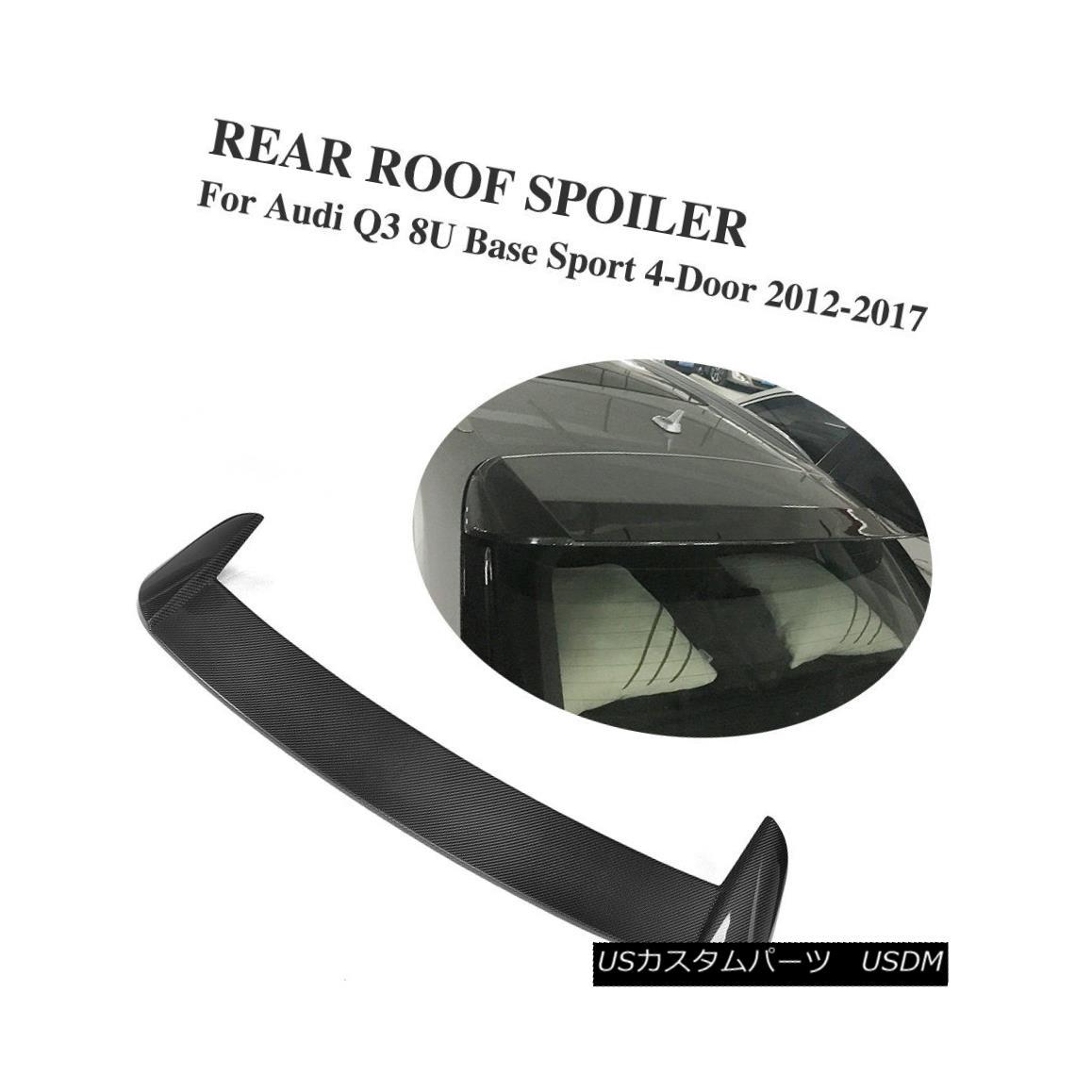 エアロパーツ Carbon Fiber Rear Bumper Roof Spoiler Fit for Audi Q3 Base Sport 4-Door 12-17 アウディQ3ベーススポーツ4ドア12-17のためのカーボンファイバーリアバンパールーフスポイラーフィット