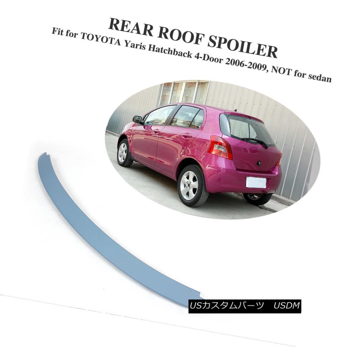 エアロパーツ Unpainted ABS Tail Trunk Spoiler Wing Fit for TOYOTA Yaris Hatchback 4Door 06-09 トヨタヤリスハッチバック4Door 06-09未塗装ABSテールトランクスポイラーウィングフィット